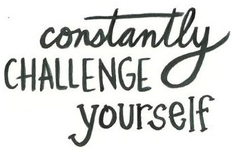133851-Constantly-Challenge-Yourself edit